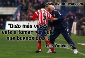 Frases de Luis Aragonés